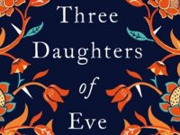 Three Daughters of Eve: The Confused Quest